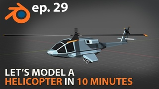 Let's model a HELICOPTER in 10 MINUTES - Blender  - ep. 29
