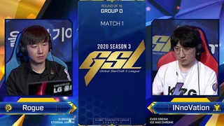 [2020 GSL Season 3] Round of 16 | Group D | Match 1: Rogue (Z) vs. INnoVation (T)