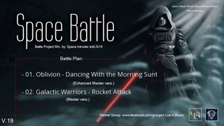 ✯ Oblivion vs. Galactic Warriors (Project Mix. by: Space Intruder)