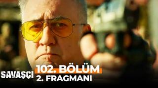 Savaşçı 102. Bölüm 2. Fragmanı   O Artık Bir Türk Subayı Değil!