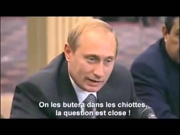 Vladimir Poutine «Il faut les buter jusque dans les chiottes» septembre 1999