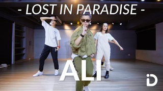 LOST IN PARADISE - ALI feat. AKLO / Shaw Lin Choreography