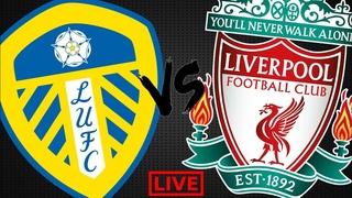 Лидс Юнайтед - Ливерпуль прямая трансляция   Leeds United - Liverpool LIVE