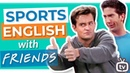 Sports Vocabulary In English with FRIENDS