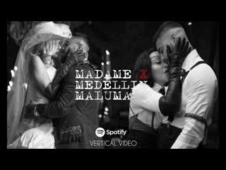 Премьера. Madonna feat. Maluma - Medelln (Spotify Vertical Video)