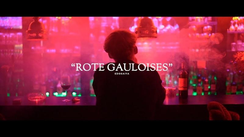 EDO SAIYA ROTE GAULOISES OFFICIAL VIDEO