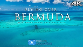 FLYING OVER BERMUDA (4K UHD Version!) Ambient Aerial/Drone Film + Music by Nature Relaxation™