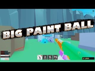А тебя покрасить в BIG PAINT BALL?  | roblox