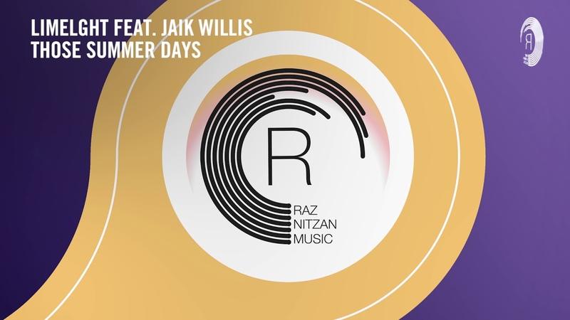 Limelght feat. Jaik Willis - Those Summer Days (RNM) Extended
