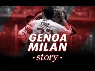 AC Milan   Genoa-Milan Story