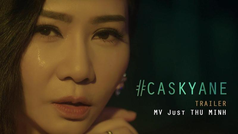 Cô ấy sẽ không yêu anh như em (CASKYANE) |Thu Minh | Official Teaser 1