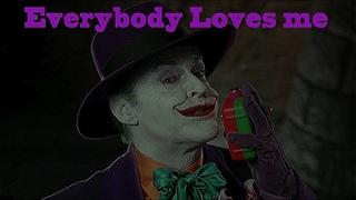 Batman 1989 - The Joker - Everybody Loves Me (Tribute)