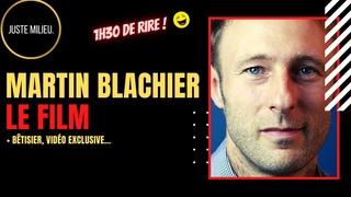 Martin Blachier : le FILM (+ bêtisier, contenu jamais vu sur YouTube, etc.)