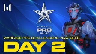 Турнир Warface : Play-offs. Day 2