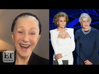 Helen Mirren Shares Why Jane Fonda Is Her Biggest Inspiration