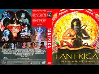 Tantrica - The Dark Shades of Kamasutra (2018)
