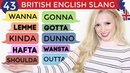 British English Slang [Advanced Pronunciation Practice] - Reductions Contractions