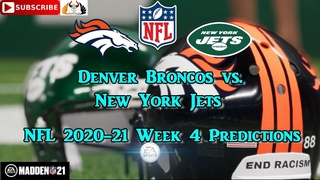 Denver Broncos vs. New York Jets | NFL 2020-21 Week 4 | Predictions Madden NFL 21
