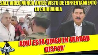¡ENCUENTRAN NUEVO VIDEO DE ENFRENTAMIENTO EN CHIHUAHUA! YA SE SABRÍA QUIEN  Y TRAIDOR D MORE