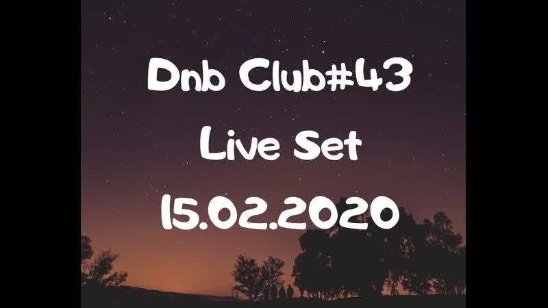 DnB Club43 Live Set (15.02.2020) Mixed Max Vishnevsky