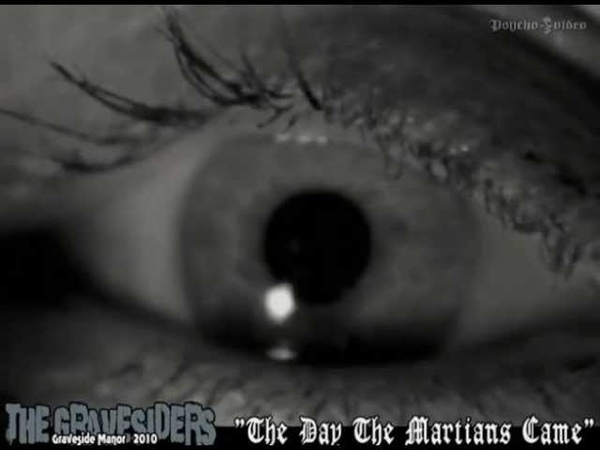 The Gravesiders The Day The Martians Came (Burning hammer video)