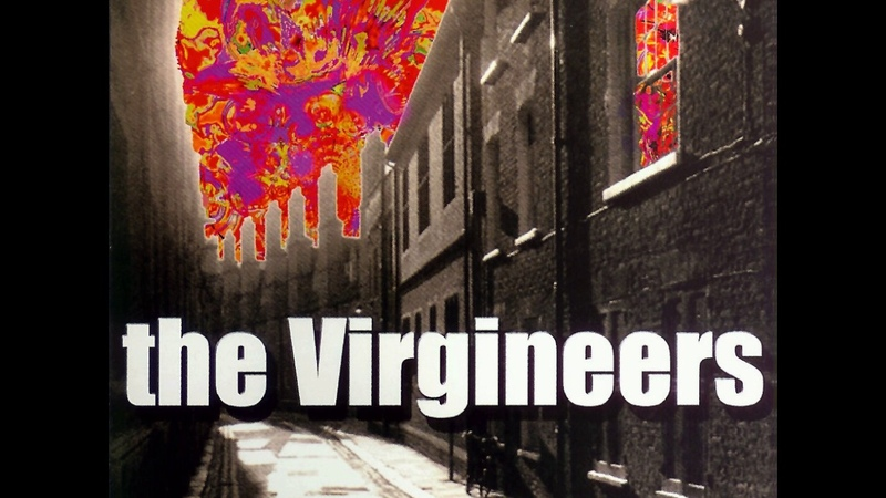 The Virgineers - Places That I've Never Been Before
