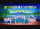 Coro cristiano Himno del Reino II Dios ha venido y Dios reina Alabar el regreso del Señor