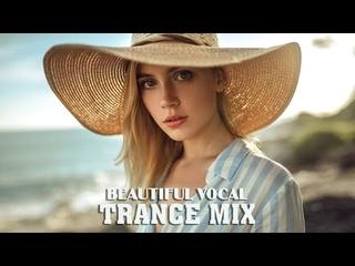 Beautiful Vocal Trance Mix | Melodic Female Vocal Trance #16