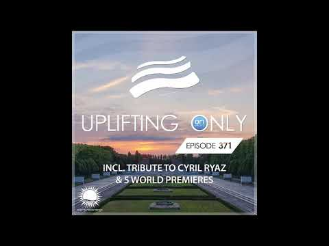 Ori Uplift Uplifting Only 371 March 19 2020 incl Tribute To Cyril Ryaz