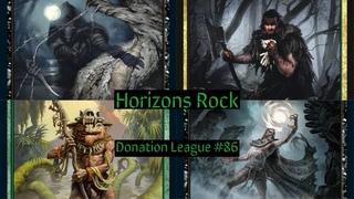 Modern Donation League #86: Horizons Rock
