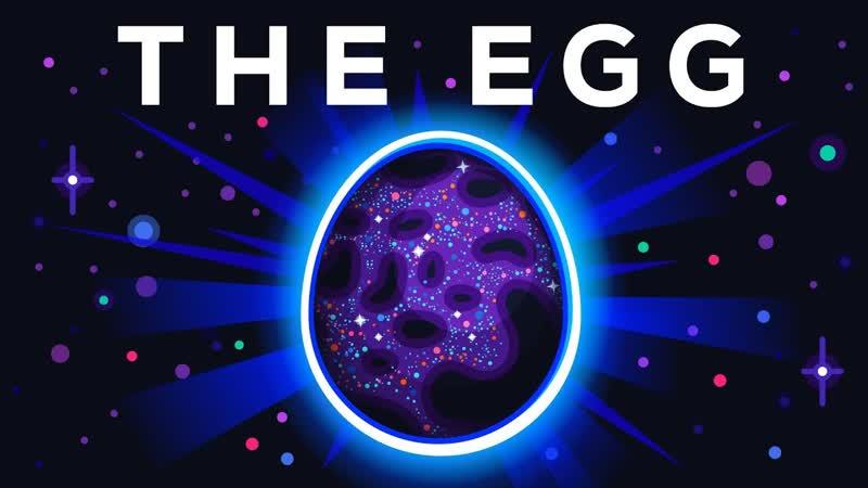 The Egg - A Short Story | Kurzgesagt – In a Nutshell | RusEng sub.