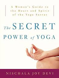 The-Secret-Power-of-Yoga-A-Woman-s-Guide-to-the-Heart-and-Spirit-of-the-Yoga-Sutras