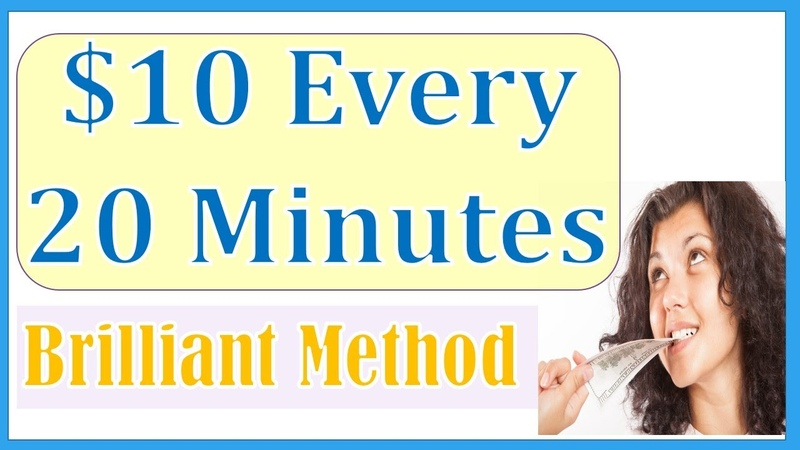 Make $10 every 20 minutes Work from home jobs 2020 fastest way to make money Money