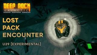 Deep Rock Galactic u29 experimental Lost Pack Encounter