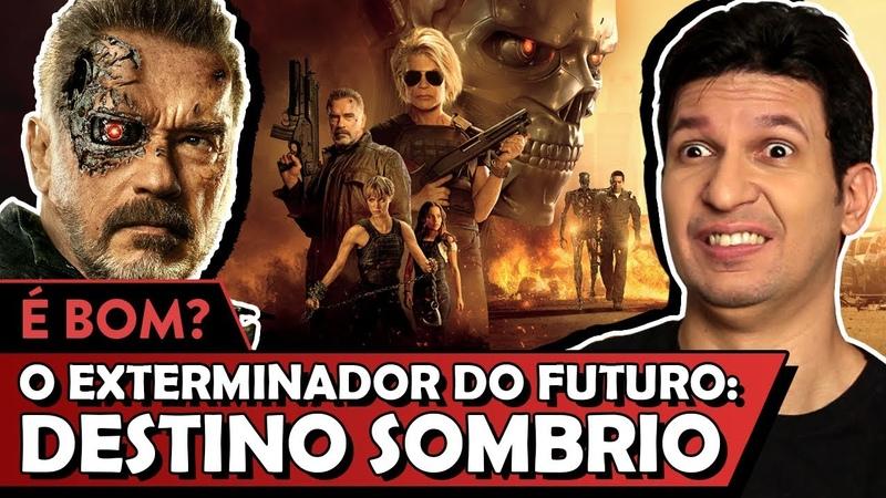 O EXTERMINADOR DO FUTURO DESTINO SOMBRIO é bom - Vale Crítica
