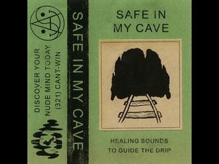 """""""SAFE IN MY CAVE"""" Meditation Cassette"""