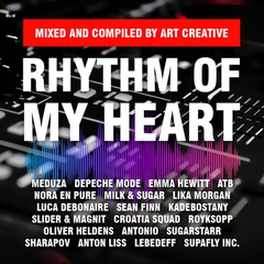 Rhythm Of My Heart - Mixed and Compiled by Art Creative (Promo, February 2020)