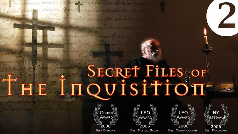 Секретные архивы инквизиции Secret Files of the Inquisition 2006 The Tears of Spain Эпизод 2