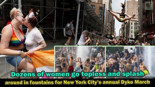 Dozens of women go topless and splash around in fountains for New York City's annual Dyke March