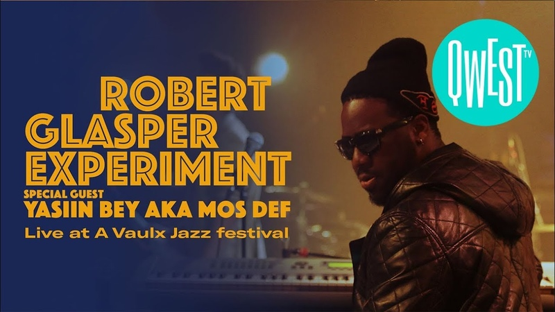 Robert Glasper Experiment feat Yasiin Bey aka Mos Def NOW ON QWEST TV
