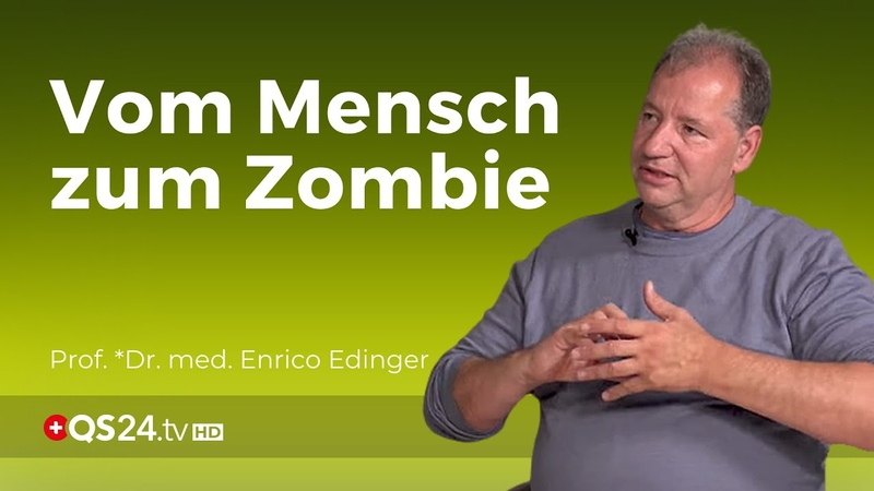 Vom Mensch zum Zombie und wieder zurück Drehbuch Prof *Dr med Enrico Edinger QS24