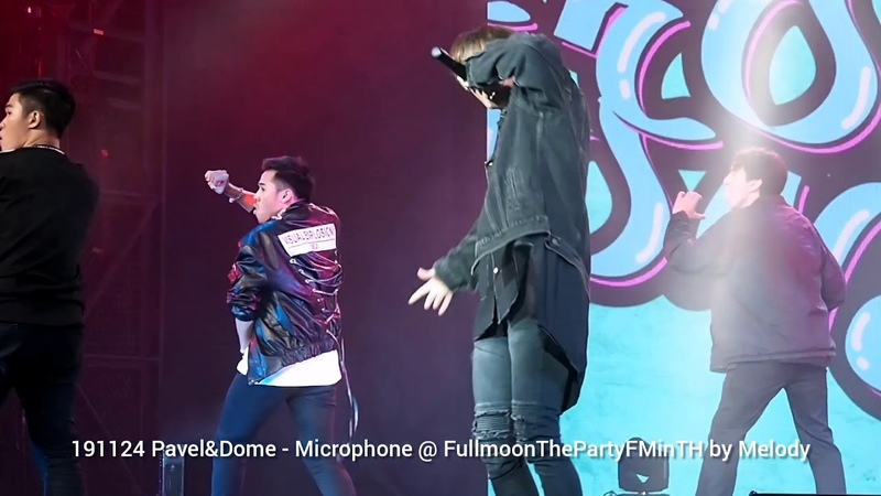 Fancam  191124 Pavel Dome  Microphone @ FullmoonThePartyFMinTH