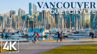 Quiet City Life of Vancouver, Canada - 4K Urban Life Video with City Sounds - Cities of the World