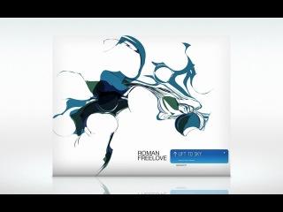 Roman Freelove-Lift to Sky Episode 1(28.09.10)