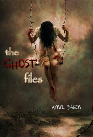 The Ghost Files (The Ghost Files #1)