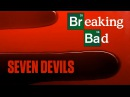 Breaking Bad SEVEN DEVILS