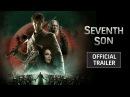 Seventh Son / Седьмой сын 2014 трейлер