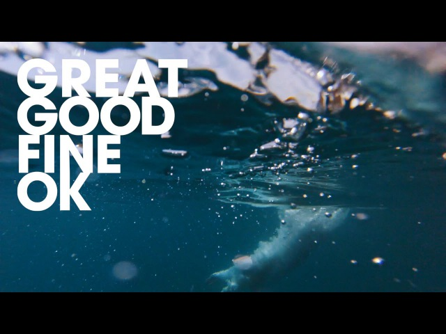 Great Good Fine Ok Not Going Home Official Music Video