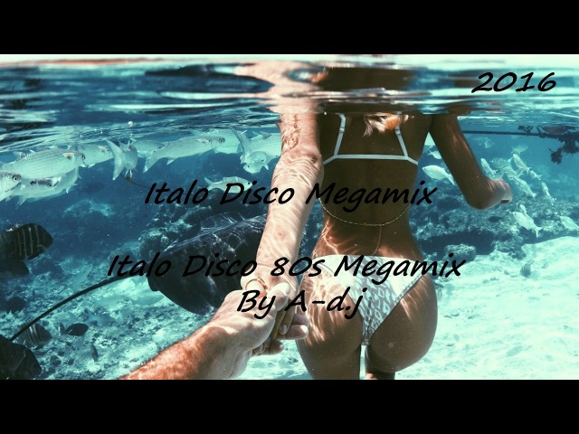 Italo Disco Megamix Club 80's Megamix by Mix Everything