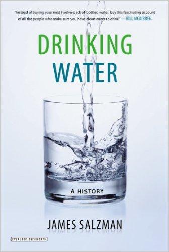 James Salzman - Drinking Water: A History